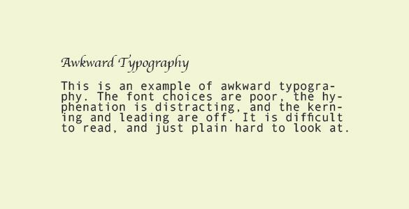 Awkward Typography example